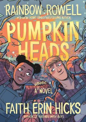Cover of Pumpkinheads by Rainbow Rowell and Faith Erin Hicks