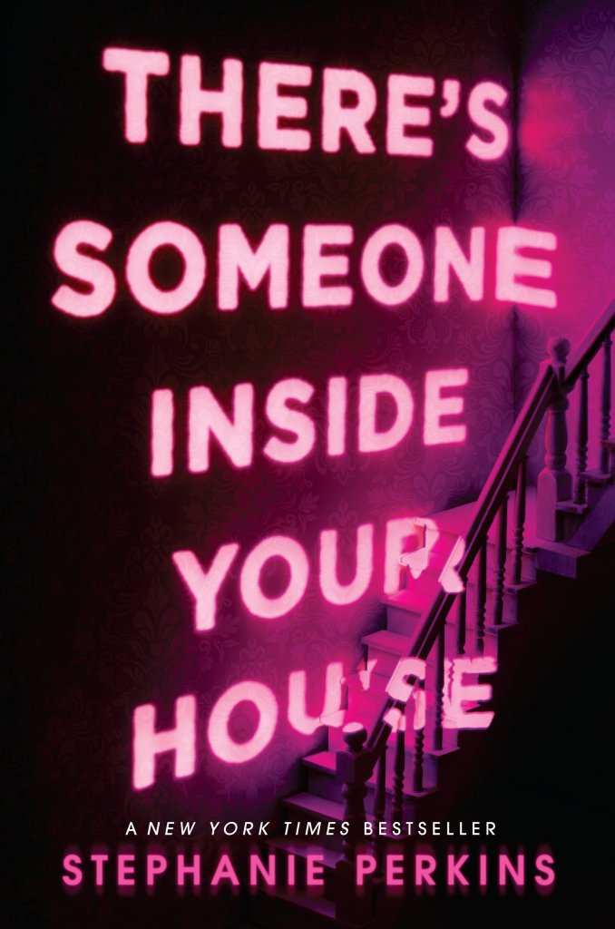 Cover of There's Someone Inside Your House by Stephanie Perkins